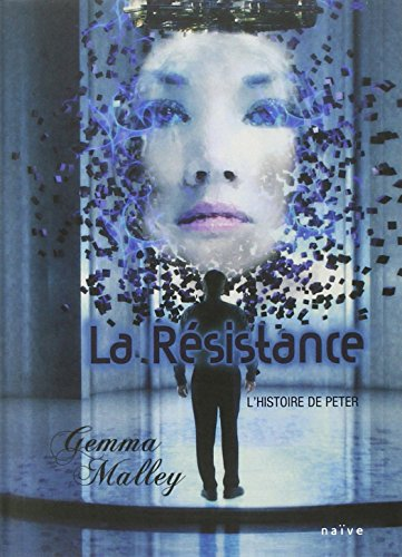 La Déclaration (2) : La Résistance : l'histoire de Peter