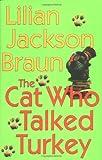The Cat Who Talked Turkey (0399151079) by Braun, Lilian Jackson