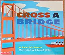 Book for younger children (4-7) for learning about bridges (CC Cycle 2, Weeks 20-21)
