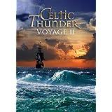 Voyage II  [Amazon.com Exclusive DVD] ~ Celtic Thunder