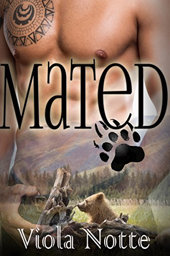 Mated (A Paranormal Bear Shifter Romance) (Coveted Book 2) PDF