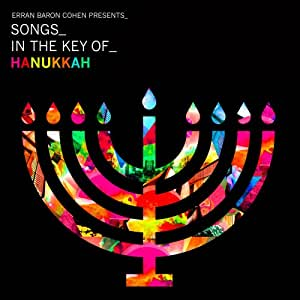 Erran Baron Cohen Presents: Songs In The Key Of Hanukkah
