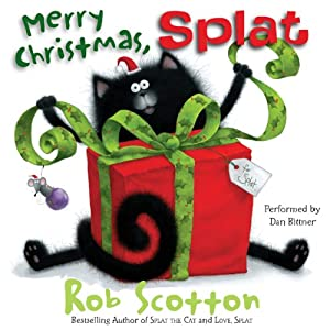 Merry Christmas, Splat | [Rob Scotton]