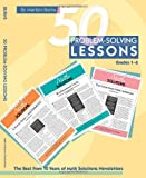 50 Problem-solving Lessons, Grades 1-6: The Best from 10 Years of Math Solutions Newsletters