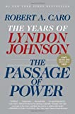 img - for The Passage of Power: The Years of Lyndon Johnson, Vol. IV book / textbook / text book