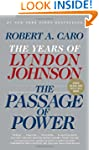 The Passage of Power: The Years of Ly...
