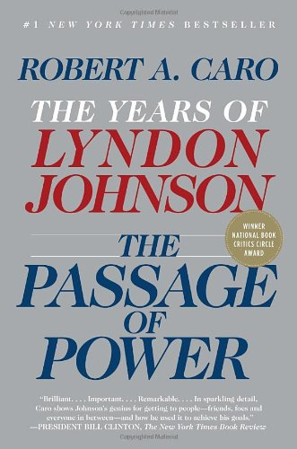 The Passage of Power: The Years of Lyndon Johnson, Vol. IV (Passage Of Power compare prices)