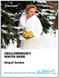 img - for Swallowbrook's Winter Bride (The Doctors of Swallowbrook Farm) book / textbook / text book