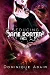 Seducing Jane Porter