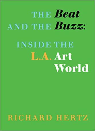 The Beat and the Buzz: Inside the L.A. Art World