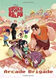 Arcade Brigade (Disney Wreck-It Ralph) (Deluxe Coloring Book)