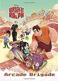 Arcade Brigade (Disney Wreck-It Ralph) (Deluxe Coloring Book)