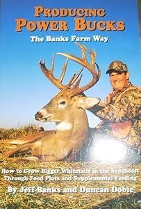 Producing Power Bucks the Banks Farm Way Jeff Banks and Duncan Dobie