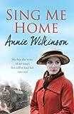 Annie Wilkinson Sing Me Home