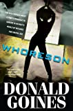 Whoreson (0758273207) by Goines, Donald