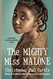 The Mighty Miss Malone (0440422140) by Curtis, Christopher Paul