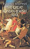 The Great Roman-Jewish War (0486432181) by Whiston, William