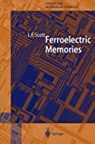 Ferroelectric Memories