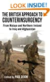 The British Approach to Counterinsurgency: From Malaya and Northern Ireland to Iraq and Afghanistan