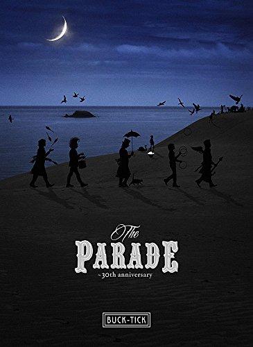 デビュー30周年を記念したBUCK-TICKのスペシャルライヴのBlu-ray&DVD「THE PARADE 〜30th anniversary〜」