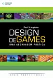 img - for Design de Games. Uma Abordagem Pr tica (Em Portuguese do Brasil) book / textbook / text book