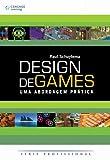 img - for Design De Games. Uma Abordagem Pr tica (Em Portuguese do Brasil) book / textbook / text book