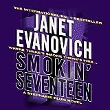 Smokin' Seventeen: Stephanie Plum, Book 17 (Unabridged)