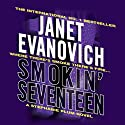 Smokin' Seventeen: Stephanie Plum, Book 17 Audiobook by Janet Evanovich Narrated by Lorelei King
