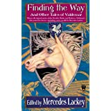 Finding the Way and Other Tales of Valdemarby Mercedes Lackey