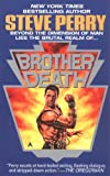 Brother Death (0441544762) by Perry, Steve