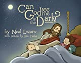 img - for Can God See Me in the Dark? book / textbook / text book