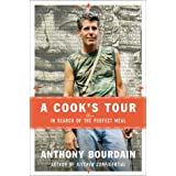 A Cook's Tour ~ Anthony Bourdain