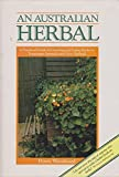 An Australian Herbal: A Practical Guide to Growing and Using Herbs in Temperate Australia and New Zealand