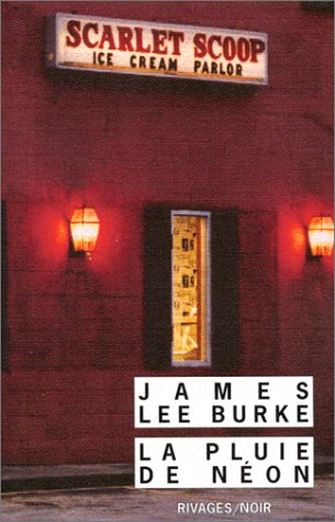 La pluie de néon-James Lee Burke [MULTI]