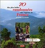 70 des plus belles randonnées des régions de France
