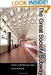 The Great Society Subway: A History o...