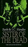 Barb Hendee Sister Of The Dead (Noble Dead Saga 3)