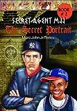 The Secret Portrait (Secret Agent Mjj)