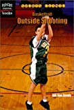 img - for Basketball: Outside Shooting (High Interest Books) book / textbook / text book