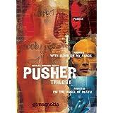 Pusher Trilogy ~ Nicolas Winding Refn