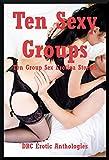 img - for Ten Sexy Groups: Ten Group Sex Erotica Stories book / textbook / text book