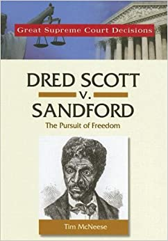 "a review of the infamous court case dred scott vs sanford People, power, politics of dred scott vs sanford 1131 words | 5 pages of ""dred scott v sanford the american court system has effectively used technicalities in cases they want a winning decision in since the conception of the united states of america no other example concerning slavery is better illustrates this than dred scott v."