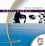 echange, troc Jean-Jacques Rousseau - Du Contrat Social Ou Principes du Droit Politique (1 CD MP3 / 5h30)