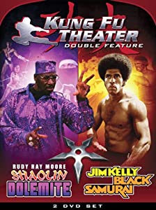 Kung Fu Theater: Shaolin Dolemite and Black Samurai