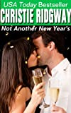 Not Another New Year&#39;s (Holiday Duet Book 2)