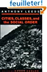 Cities, Classes, and the Social Order