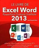 echange, troc Jean-François SEHAN - Le livre de Excel Word PowerPoint Outlook OneNote 2013