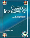 img - for Classroom Based Assessment (Corner Pieces Series) book / textbook / text book