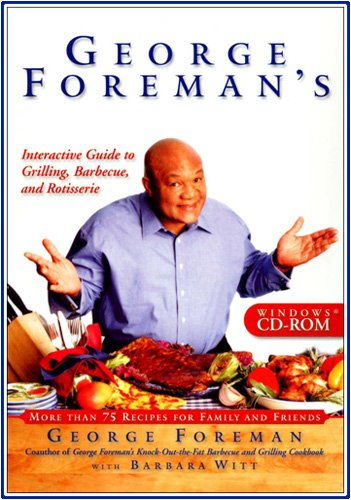 Best Price George Foreman s Interactive Guide to Grilling Barbeque and RotisserieB00012WSUM