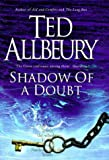 Shadow Of A Doubt (034071817X) by Ted Allbeury